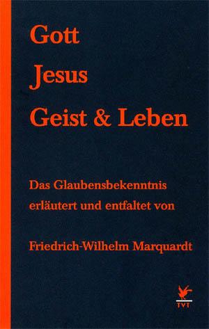 Gott Jesus Geist & Leben